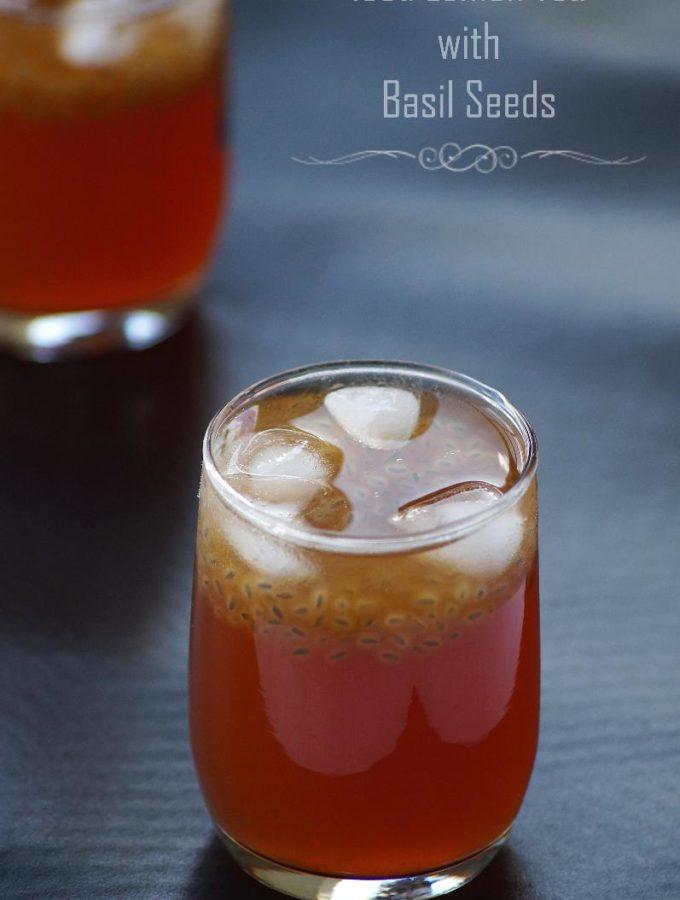 Iced Lemon Tea with Basil Seeds – Sabja Seeds Recipes – Iced Tea Recipes