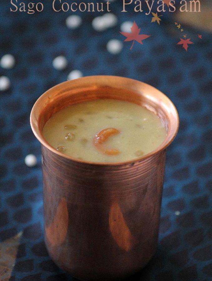 Saggubiyyam Kobbari Bellam Payasam – Sabudana Coconut Kheer Recipe with Jaggery – Varalakshmi Vratham Recipes